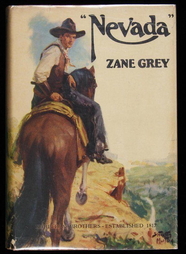 WEST OF THE PECOS by Zane Grey | 1144: Zane Grey Nevada First Edition : Lot 1144