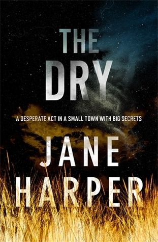 A small town hides big secrets in The Dry, an atmospheric, page-turning debut mystery by award-winning author Jane Harper