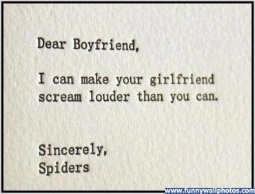 Dear Boyfriend, I can make your girlfriend scream louder than you can.