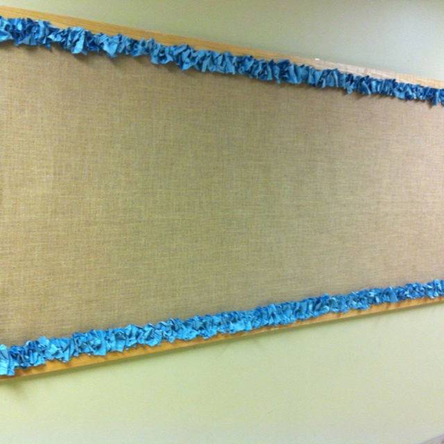 Classroom Border Ideas ~ Burlap and crinkle paper border for the hallway bulletin