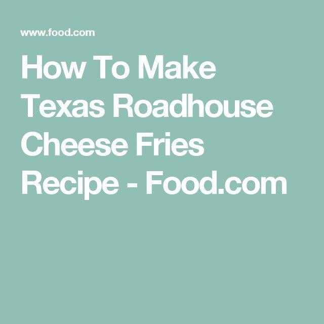 How To Make Texas Roadhouse Cheese Fries Recipe - Food.com
