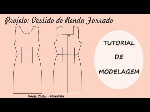 Vestido de Renda Forrado - Tutorial de Modelagem - YouTube