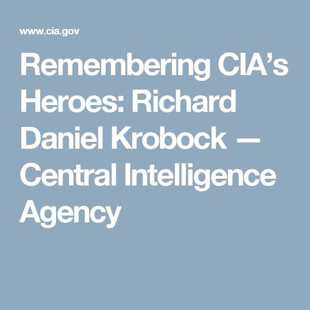 Remembering CIA's Heroes: Richard Daniel Krobock — Central Intelligence Agency