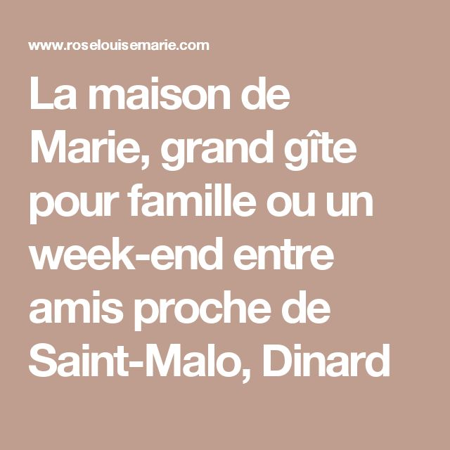 25 best ideas about grand gite on pinterest grand for Idee repas week end entre amis