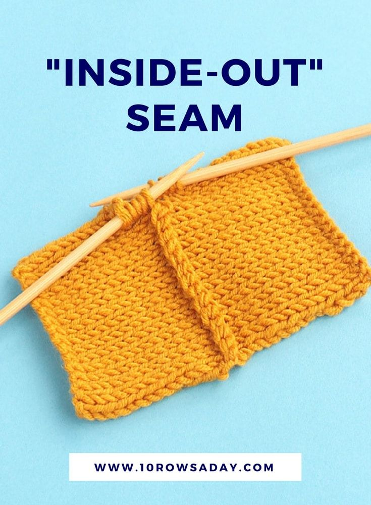 How to make an inside-out seam | 10 rows a day