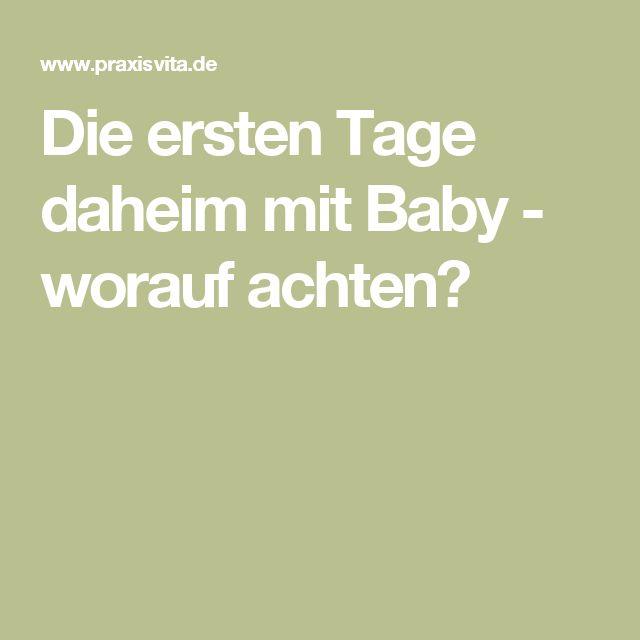 Die ersten Tage daheim mit Baby - worauf achten?