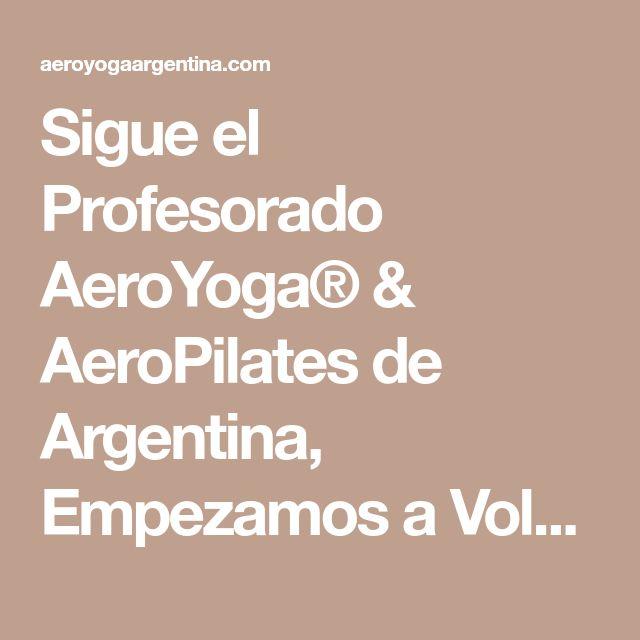 Sigue el Profesorado AeroYoga® & AeroPilates de Argentina, Empezamos a Volar! #aeroyoga #aeropilates #aeroyogaargentina #aeroyogachile #aeroyogastudio #aeropilatesespaña #aeropilatesbrasil #aeropilatesteachertraining #aeroyogateachertrainign #aerialyogateachertraining #argentina #brasil #chile #formacion #aeropilatescursos #cursosaeropilates