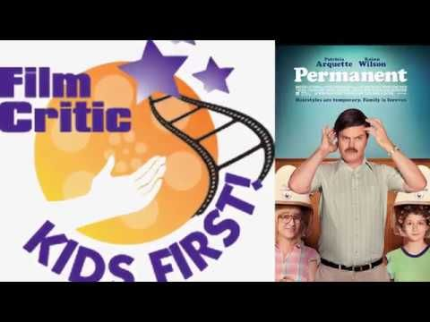 Film Review: Permanent by KIDS FIRST! Film Critic Morgan B. #KIDSFIRST! #Permanent