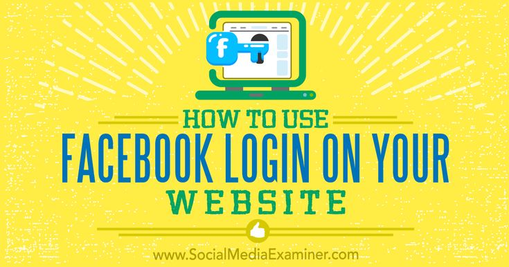 How to Use Facebook Login on Your Website http://www.socialmediaexaminer.com/how-to-use-facebook-login-on-your-website?utm_source=rss&utm_medium=Friendly Connect&utm_campaign=RSS @smexaminer