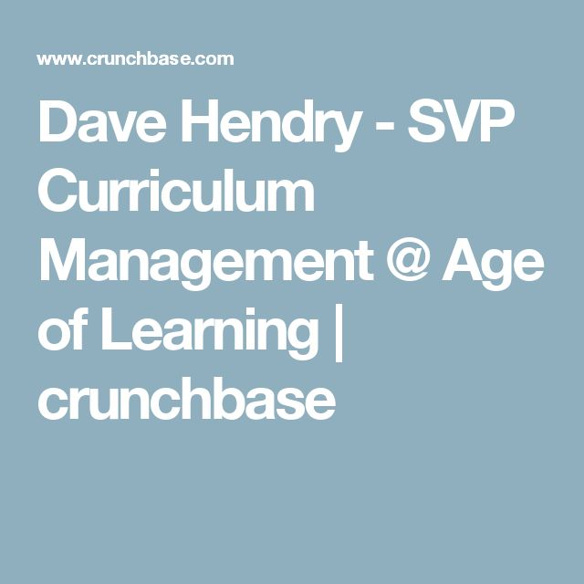 Dave Hendry - SVP Curriculum Management @ Age of Learning | crunchbase