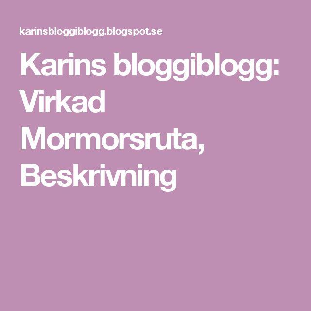 Karins bloggiblogg: Virkad Mormorsruta, Beskrivning