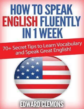 English how to speak english fluently in 1 week  Do you Struggle with the English Language? Want to learn the secrets to becoming fluent in just 7 Days? Then you have found the perfect guide! In This Guide You Will Learn... Easy Methods to Improve English Reading Skills Secret Tips to Memorize Vocabulary Quick and Easy steps to Learn English Grammar The #1 Reason Why People Fail at Learning English; and What You Can Do About It And Much, Much More! Download this guide and start learning…