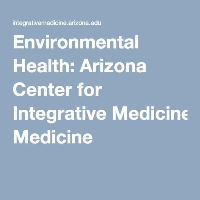 Free Nursing CEU thru 2018 Environmental Health: Arizona Center for Integrative Medicine