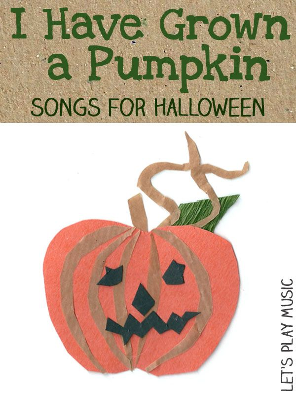 i have grown a pumpkin song for halloween - Halloween Songs For Preschoolers