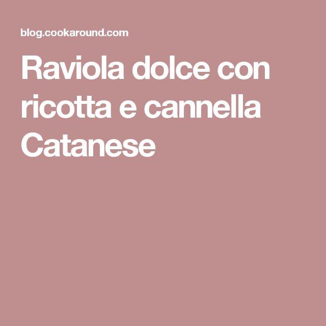 Raviola dolce con ricotta e cannella Catanese