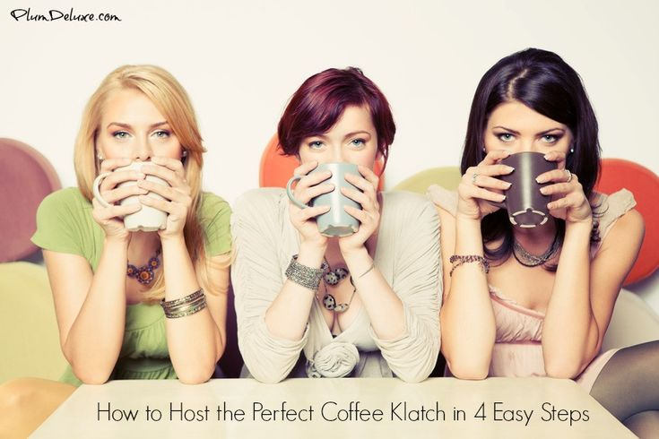 How to Host the Perfect Coffee Klatch in 4 Easy Steps #loveyourcup