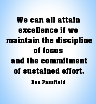 Excellence does not come easy - it requires focus and sustained effort.  #excellence