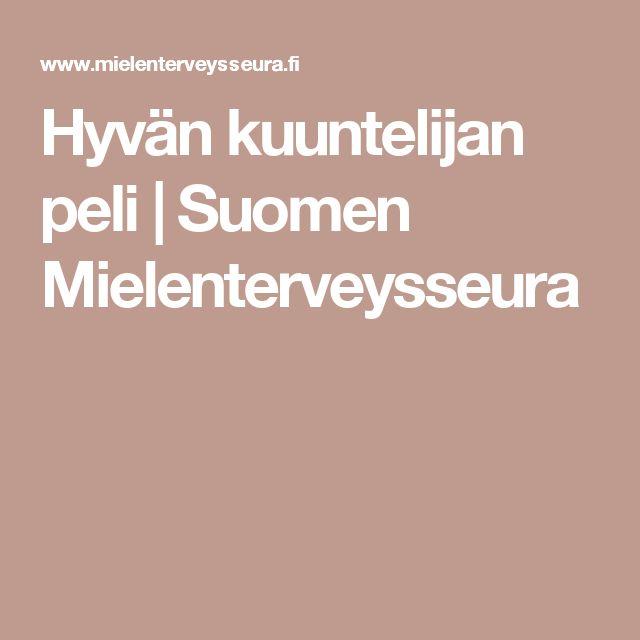 Hyvän kuuntelijan peli   Suomen Mielenterveysseura