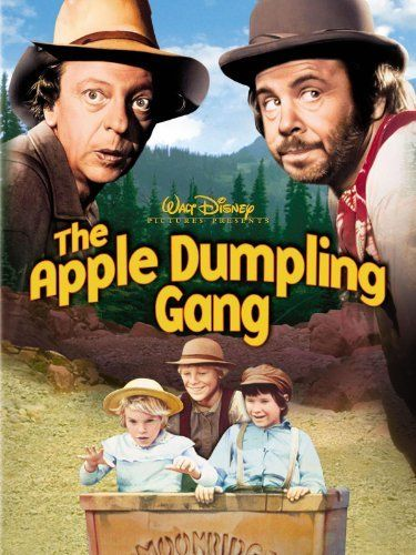 The Apple Dumpling Gang - oh, does this bring back childhood memories.  Such a happy movie.