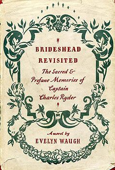 """""""Brideshead Revisited: The Sacred and Profane Memories of Captain Charles Ryder"""" by Evelyn Waugh. I know this book is a favorite for many. While I didn't find the story particularly engaging, Waugh writes masterful prose and I found it a hard book to put down because of that. """"Helena"""" still wins as my favorite Waugh novel."""