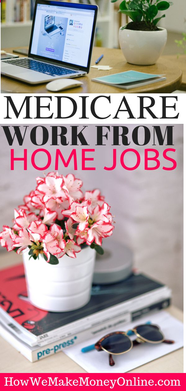 Medicare Work from Home Jobs