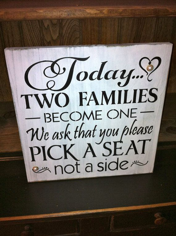 Primitive Rustic Wedding Seating Sign-Today Two Families Become One