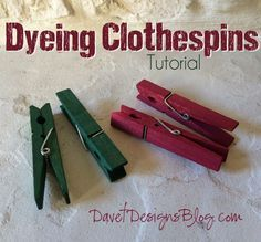 How to dye clothespins with RIT dye tutorial