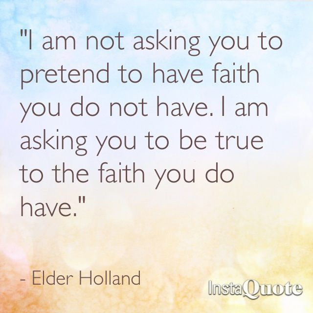 Elder Holland Good Things To Come Quote: 17 Best Ideas About Elder Holland On Pinterest