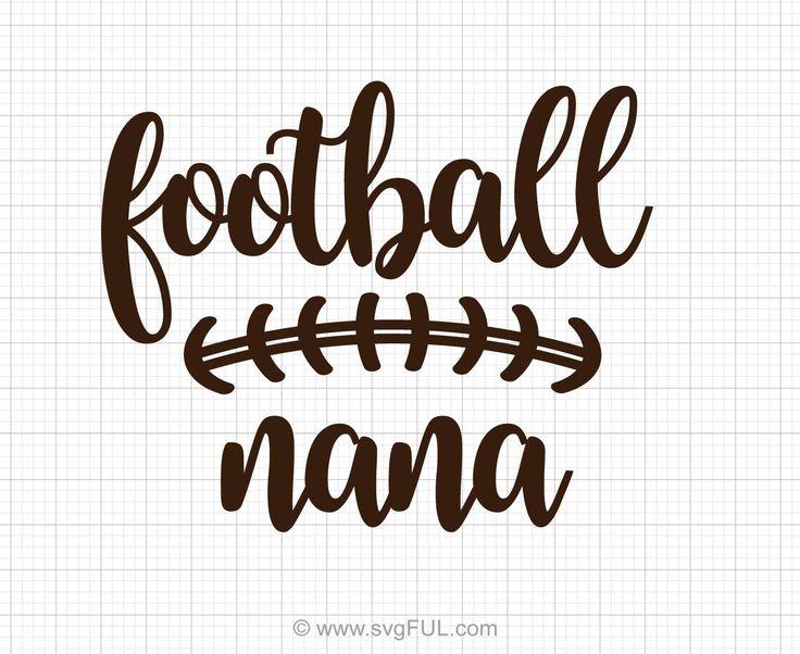 Football Nana Svg Saying Football mom, Svg