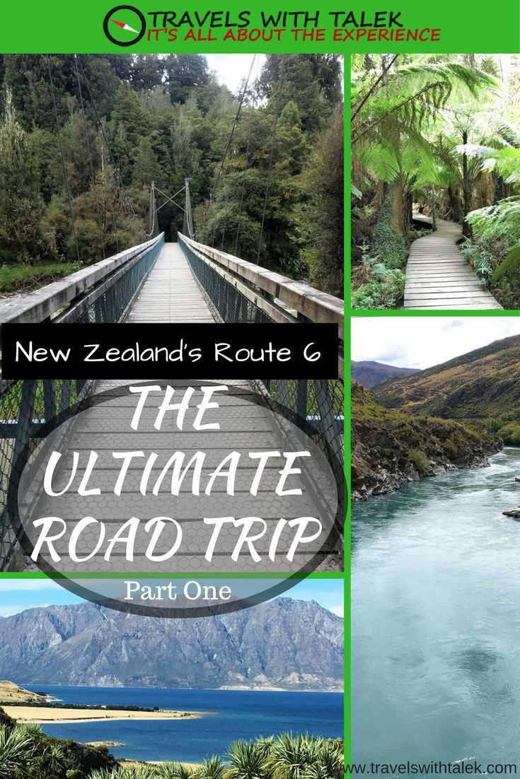 New Zealand's route 6 is a place to see mountains, lakes, and rainforests.  It's amazing sightseeing. Read more at www.travelswithtalek.com