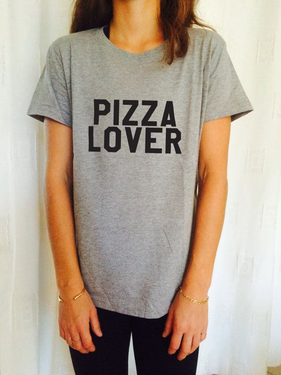 Pizza lover tshirts for women girls funny slogan quotes fashion cute tumblr hipster grunge geek punk