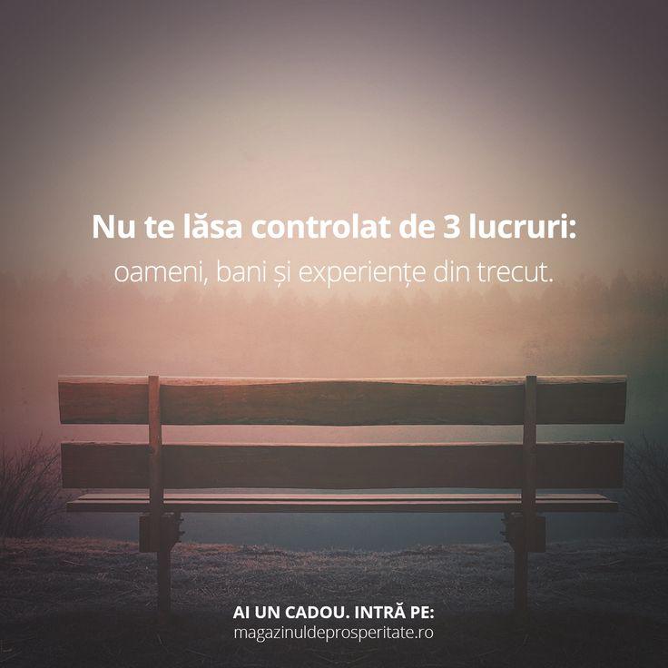 Tu ești singura persoană care are control asupra vieții tale.