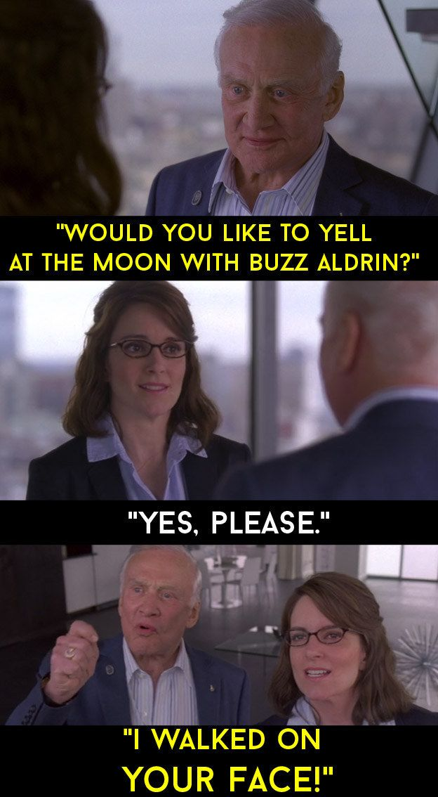 "When Liz Lemon met Buzz Aldrin. | 24 Quotes From ""30 Rock"" That Made The Show Unforgettable"