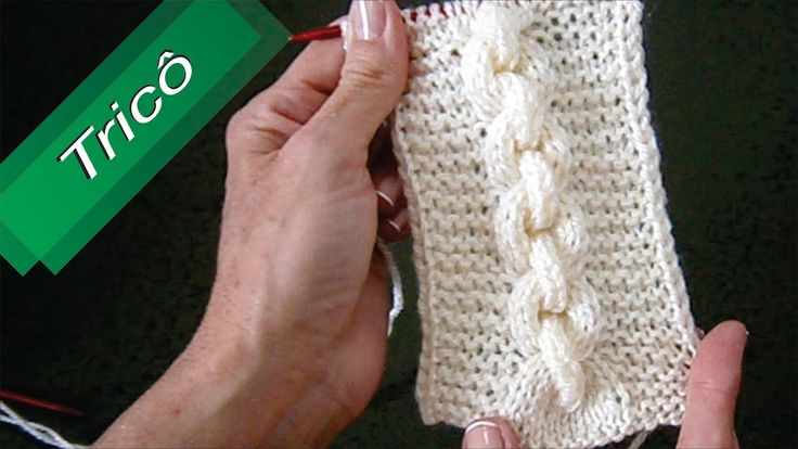 DIY - Tricô - Corrente com Ponto Realçado (Passo a Passo) Mari Trentini