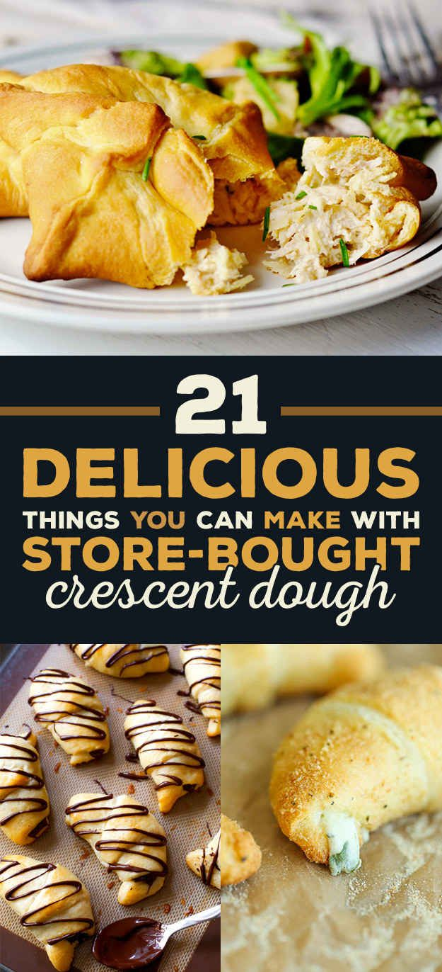 21 Delicious Things You Can Make With A Tube Of Crescent Dough