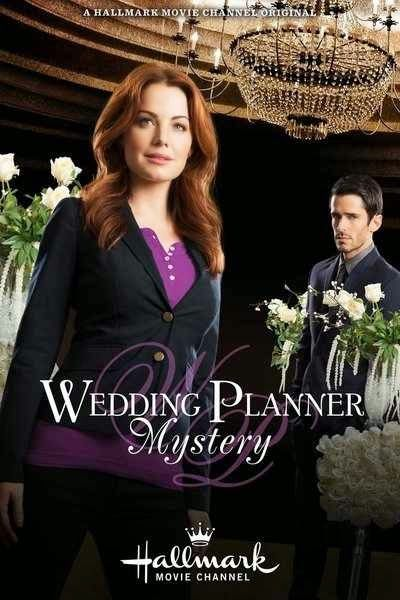 "Its a Wonderful Movie - Your Guide to Family Movies on TV: ""Wedding Planner Mystery"", a Hallmark Movies & Mysteries movie"