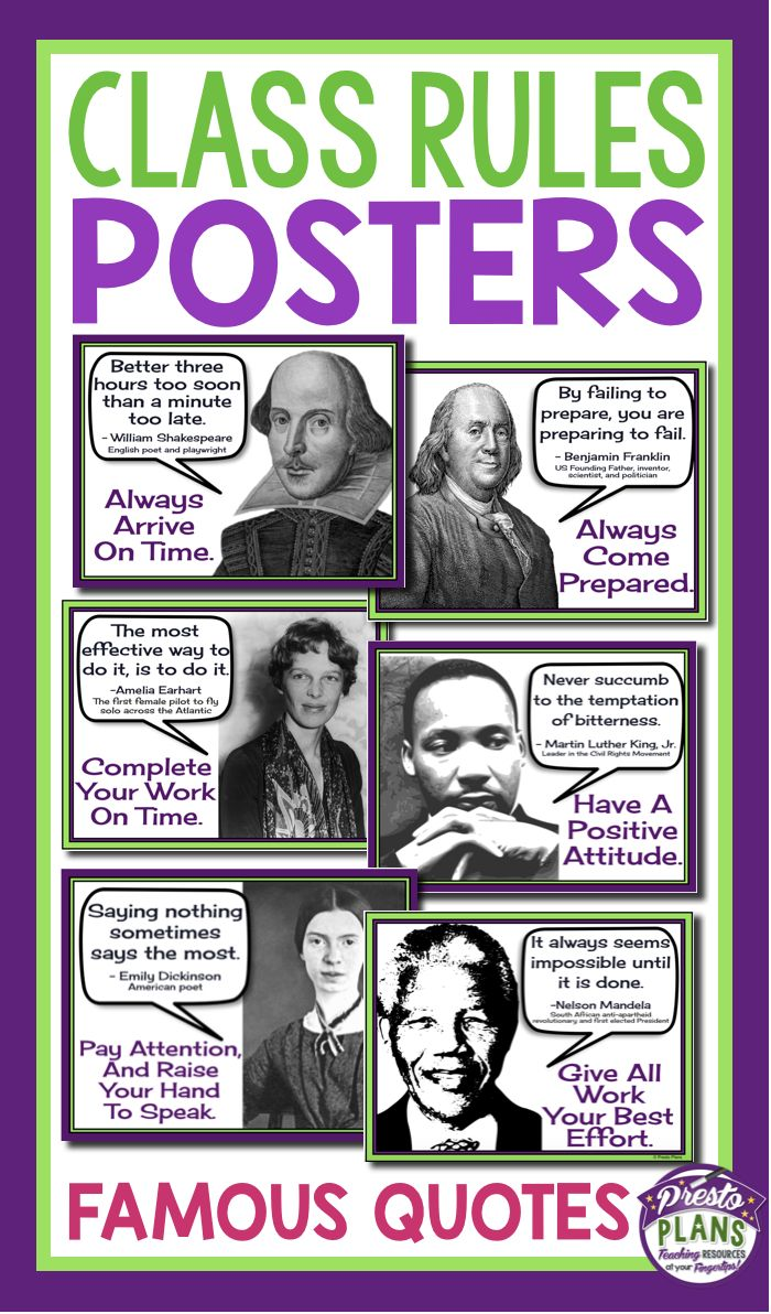 Get your students' attention with these unique back-to-school classroom rules posters. Each of the 6 posters include a quote from a famous person which relates to a classroom rule.