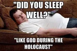 Ugh, please don't use the Holocaust as some sort of gotchya for Christianity. Sincerely, a Jew.