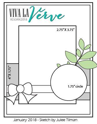 Viva la Verve January 2018 Card Sketch  Sketch designed by Julee Tilman  #vervestamps #vivalaverve #vlvsketches #vlvjan2018