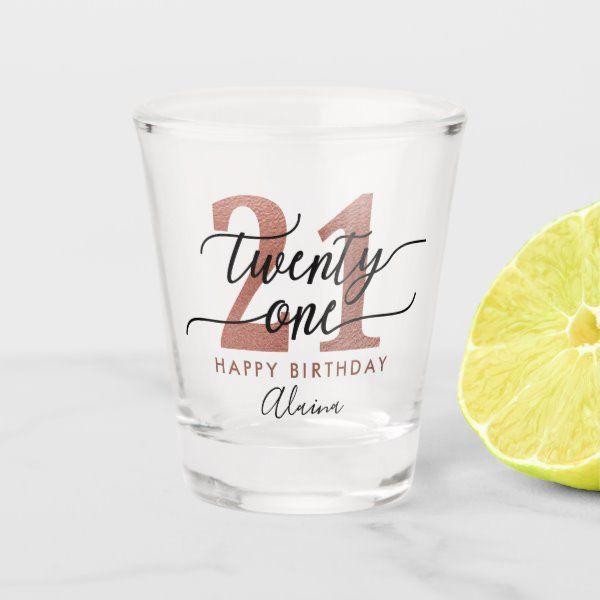 Create Your Own Shot Glass Zazzle Com 21st Birthday Glass