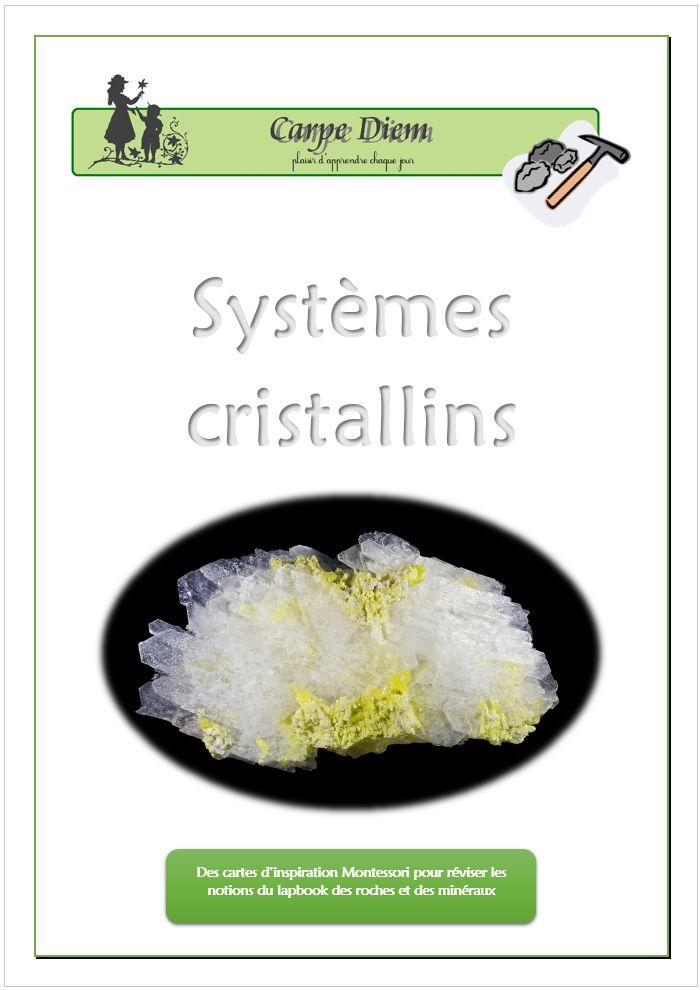 Des cartes d'inspiration Montessori sur les systèmes cristallins. www.carpediem.asso.fr