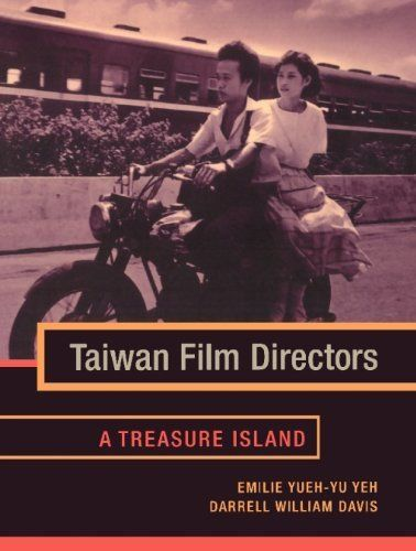 Taiwan Film Directors: A Treasure Island (Film and Culture Series) by Yueh-yu Yeh. $14.49. Publisher: Columbia University Press (June 19, 2012). Publication: June 19, 2012. 316 pages