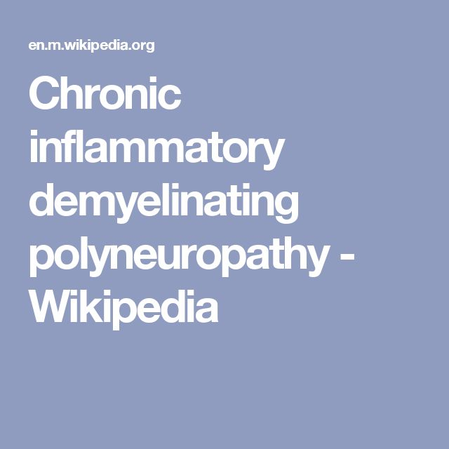 Chronic inflammatory demyelinating polyneuropathy - Wikipedia