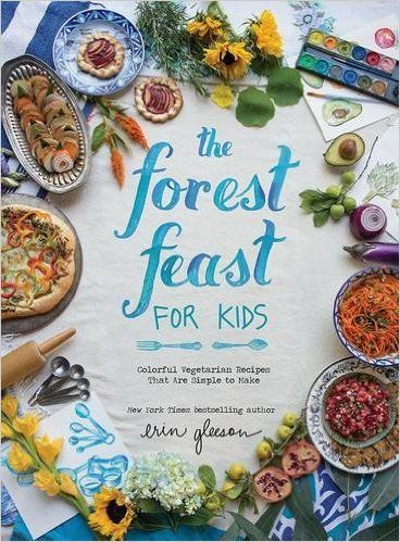 The best kids cookbooks for kids who are interested in actually learning to cook, not just kitchen project one-off's: The Forest Feast for Kids by Erin Gleeson