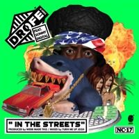 In The Streets feat. Sonny Digital (prod. by Webb Made This) by DRO FE on SoundCloud