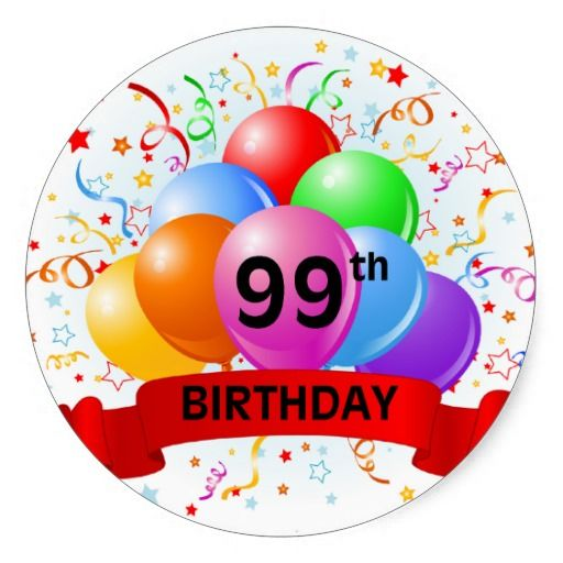 99th Birthday Banner Balloons Classic Round Sticker
