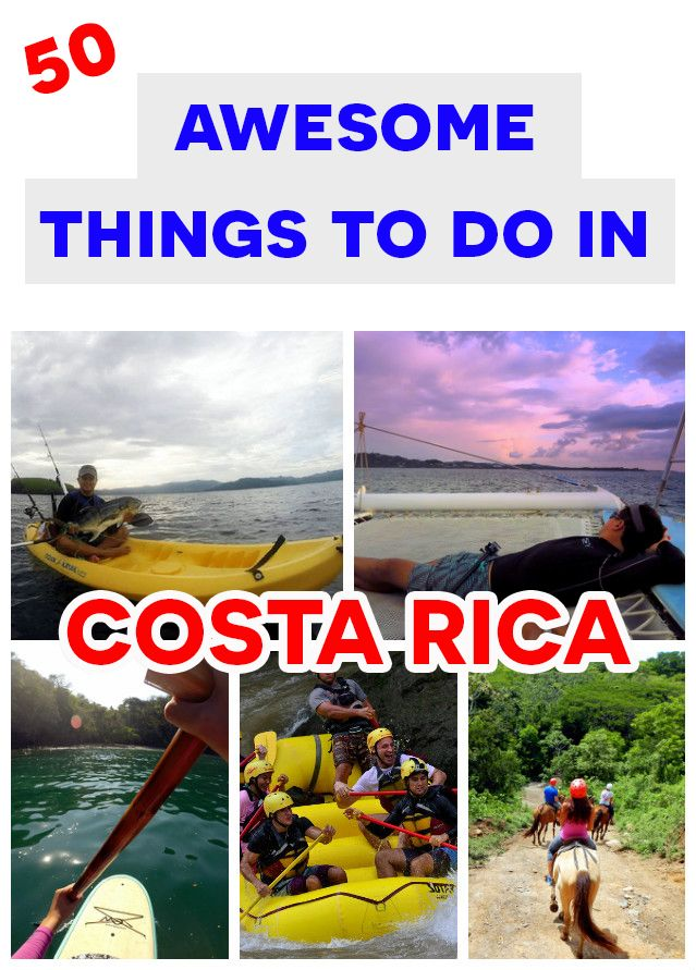 50 Awesome Things To Do In Costa Rica For Every Traveler