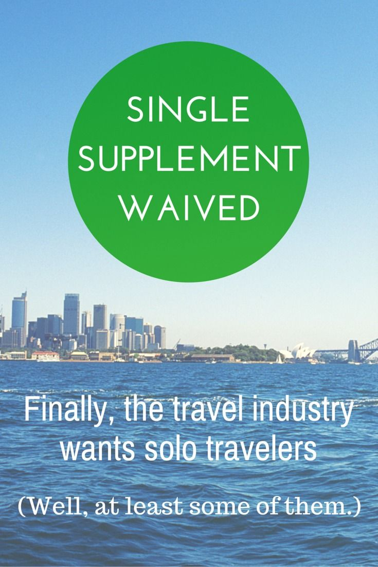 Get the Single Supplement Waived: Good News! http://solotravelerblog.com/single-supplement-waived-good-news/
