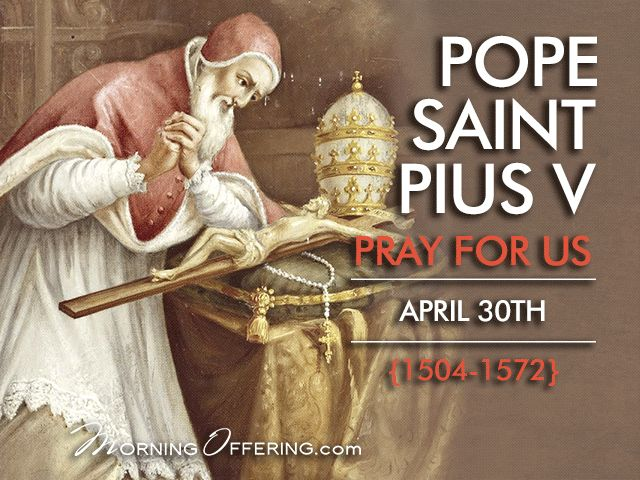 "Pope St. Pius V (1404-1572) was born in Bosco, Italy. He joined the Dominican order and was ordained at 24. In 1565, he was elected pope...In his alliance with Venice and Spain, and with the aid of a rosary crusade, he defeated the Ottoman Turks in the famous Battle of Lepanto in the Mediterranean sea on October 7.1751.This   miraculous victory...resulted in the feast of Our Lady of Victory (now our Lady of the Rosary). He is known as the ""Pope of the Rosary.""~The Catholic Company"