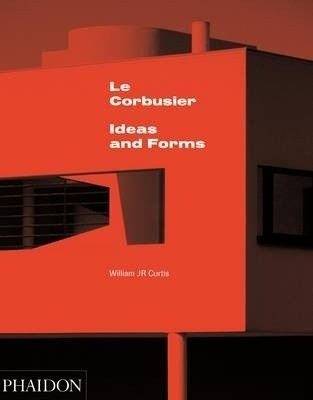 KansikuvaLe Corbusier : ideas and forms, 2016.